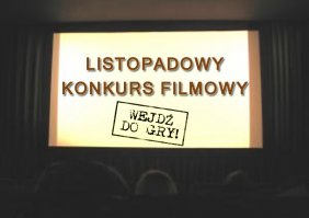 Listopadowy konkurs filmowy