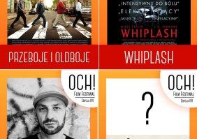 Rozwiązanie konkursu: Karnet na drugi tydzień OCH! Film Festiwal