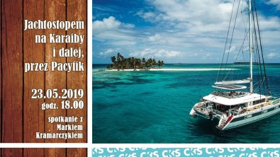 Podróże bliższe i dalsze: Jachtostopem na Karaiby i dalej, przez Pacyfik